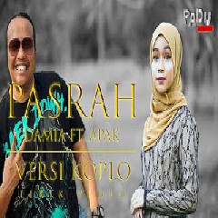 Damia Pasrah Ft Apak (Versi Koplo) MP3